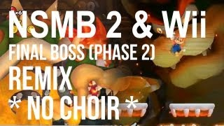 New Super Mario Bros. 2 / Wii - Final Boss Remix (Orchestrated, Choirless) [HD]