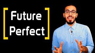 10- شرح زمن المستقبل التام Future Perfect