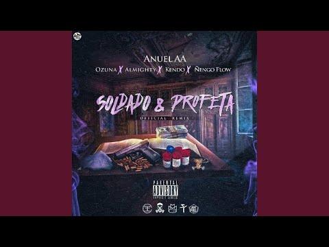 Soldado Y Profeta (feat. Ozuna, Almighty, Kendo & Amp; Ñengo Flow)