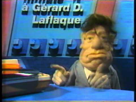 Gérard D Laflaque.