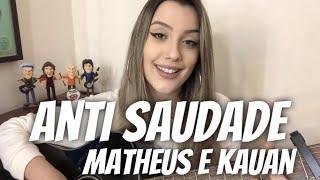 Baixar Matheus & Kauan - Anti Saudade (cover Isa Guerra)