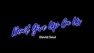 Don't Give Up On Us (KARAOKE)