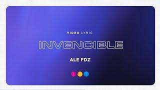 Ale Fdz - Invencible (Video Lyric) YouTube Videos