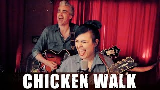 """Chicken Walk"" by Becky Lynn Blanca & Mitch Polzak 