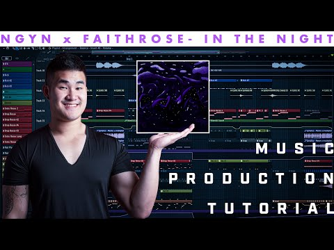 Music Production Tutorial - NGYN x Faithroze - In The Night [Lowly Palace Release] thumbnail