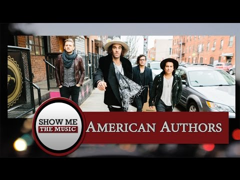 Show Me the Music: American Authors Interview