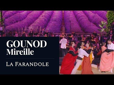 GOUNOD : Mireille « La Farandole » [2018]