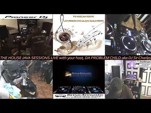 THE HOUSE JAVA SESSIONS LIVE 2021: MONDAY MADNESS RECOVERY MIX W/ DA PROBLEM CHILD aka DJ Sir Cha...