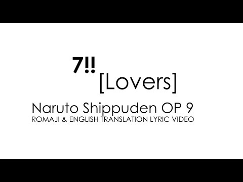 7!! - Lovers Naruto Shippuden OP9 Lyric Video