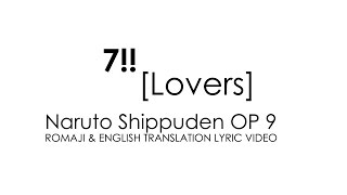 Download 7!! - Lovers Naruto Shippuden OP9 Lyric MP3 song and Music Video