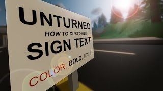 Unturned: How to Customize Sign Text (Bold, Italic, Colors)