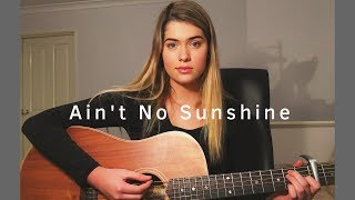 Ain't No Sunshine (Cover) - Shelley Q