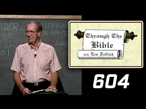 [ 604 ] Les Feldick [ Book 51 - Lesson 1 - Part 4 ] Hebrews 9:15-10:1  b