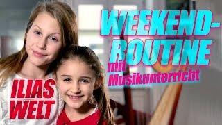 ILIAS WELT - Weekend-Routine mit Musikunterricht