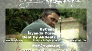 ByCaglar İsyanda Yüreğim Beat By Dj AkBeatz 2012 www.bycaglar.com
