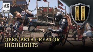 Chivalry 2 - Open Beta (May 27)   Creator Highlights