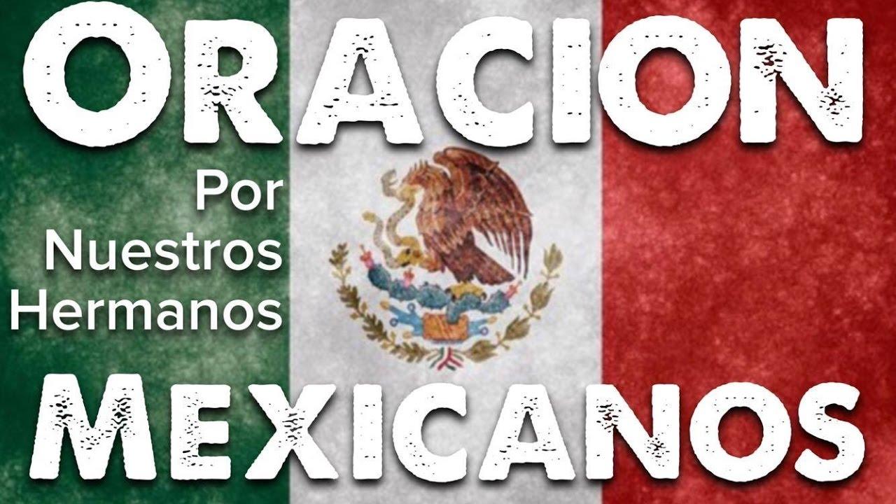 Resultado de imagen para oremos por mexico 2017