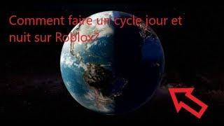 Comment faire un cycle jour et nuit sur Roblox?