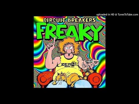Circuit Breakers - Freaky