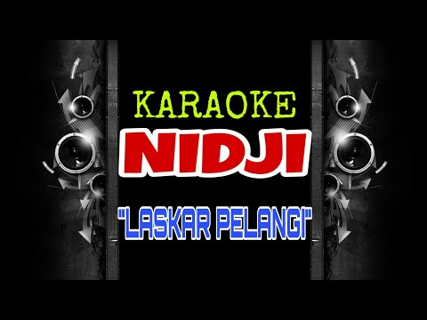 Nidji - Laskar Pelangi (Karaoke Tanpa Vokal)