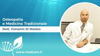 Osteopatia e Medicina Tradizionale - Dott. G. Di Matteo