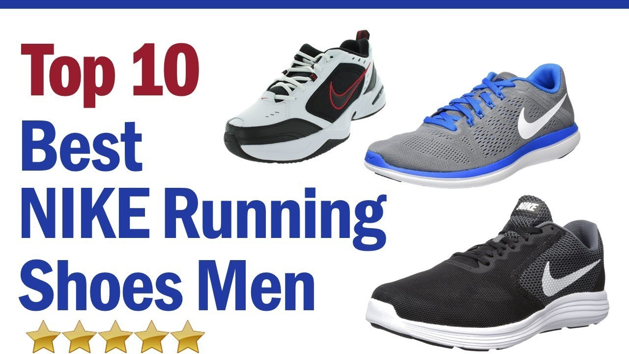 outlet store b2317 265d4 Best NIKE Running Shoes for Men 2019 ? Top 10 NIKE Running Shoes for Men