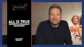 Kenneth Branagh On All Is True |  Inside Picturehouse Special