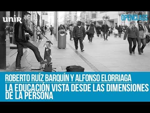 La educación vista desde las dimensiones de la persona | UNIR OPENCLASS