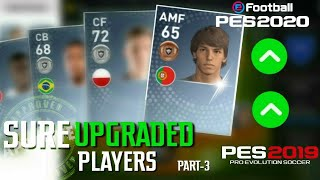 GET THESE PLAYERS BEFORE PES 2020 PART- 3 | PES 2019