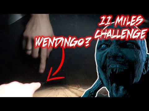 (WE SAW A WENDINGO) BREAKING THE 11 MILES RITUAL RULES *GONE WRONG* CHASED BY GHOST CAR
