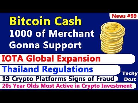 Bitcoin Cash Merchant Support, IOTA Global Expansion, Thailand Regulations, Belgium Crypto Fraud