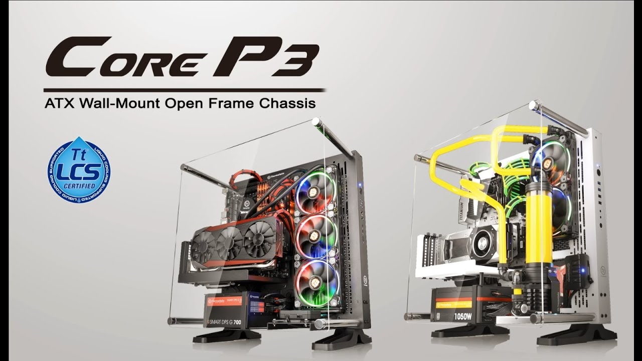 Thermaltake Core P3 Product Animation Built For Makers