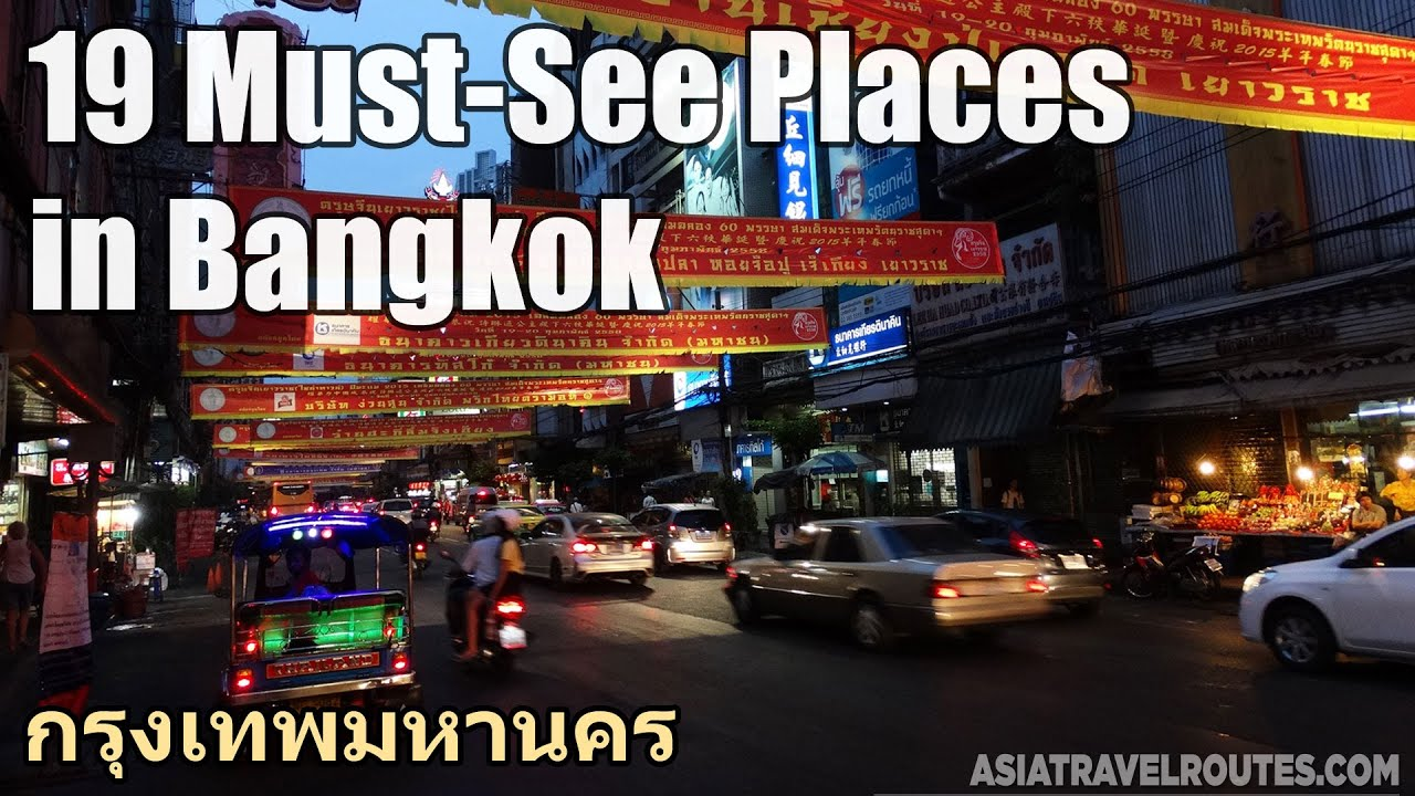 19 Must See in Bangkok   YouTube