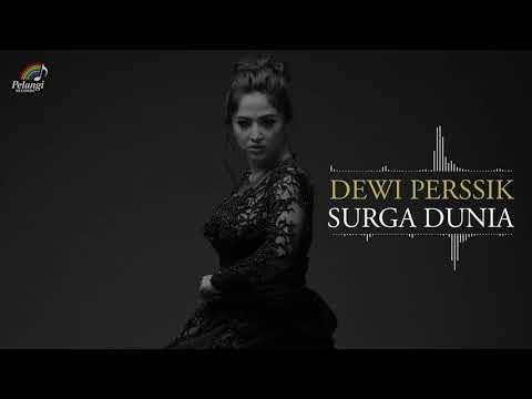 Dewi Perssik - Surga Dunia (Official Audio)