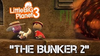 The Bunker 2 [Community Levels] Little BIG Planet 3 (PS4 Father & Son Gameplay)