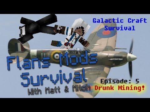 Minecraft Flans Mod and Galactic Craft Survival - Episode 5 - Drunk Mining!- [Guns Rockets]