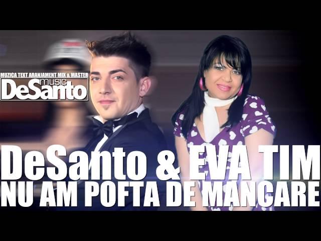 DESANTO & EVANDA - NU AM POFTA DE MANCARE