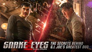 The Secrets Behind G.I. Joe's Greatest Duo (2021 Movie)