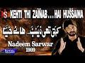 Nadeem Sarwar - Kehti Thi Zainab 1999 video