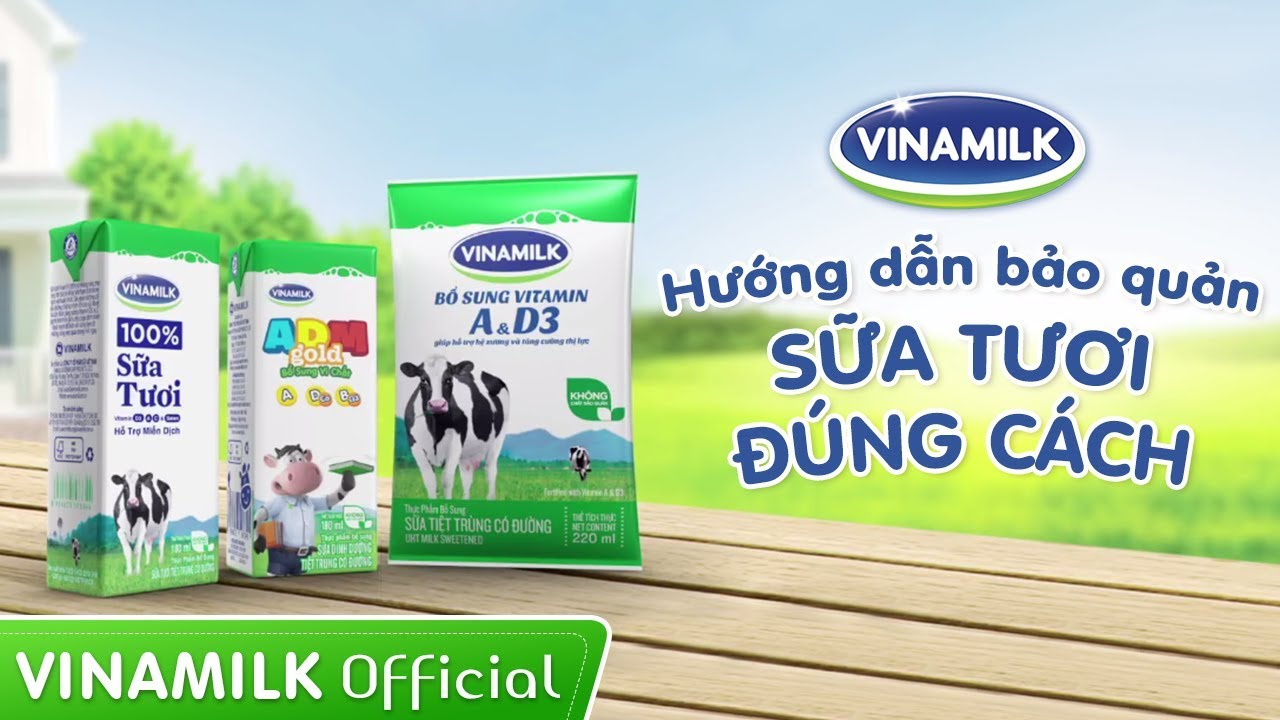 Quảng Cáo Vinamilk – Hướng dẫn Bảo Quản Sữa Tươi đúng cách