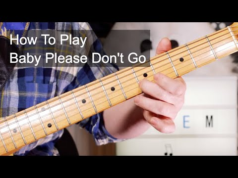 'baby-please-don't-go'-them-guitar-&-bass-lesson