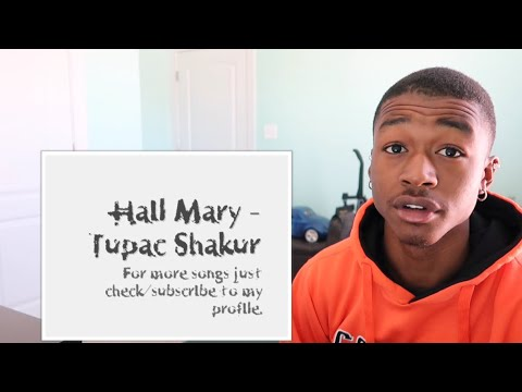 TUPAC - HAIL MARY | REACTION