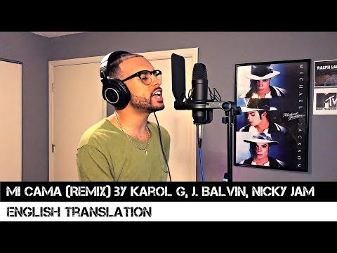 Mi Cama Remix by Karol G, J. Balvin, Nicky Jam (English Translation)