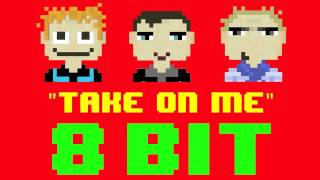 Take On Me (8 Bit Remix Cover Version) [Tribute to A-ha] - 8 B…