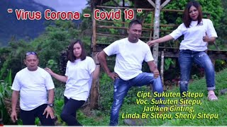Virus Corona lagu Karo terbaru 2020,covid 19 cipt.Sukuten Sitepu
