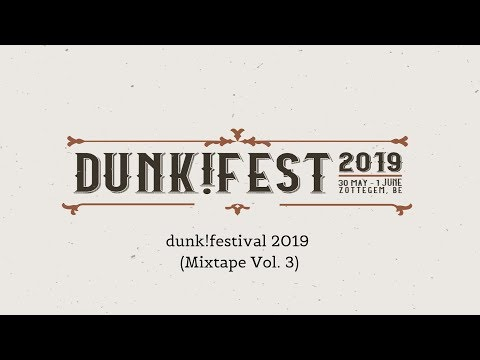 Dunk!Festival 2019 (Special Mixtape) [Vol. 3]