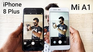 iPhone 8 Plus vs Mi A1 Camera Comparison| iPhone 8 Plus Camera Review| Mi A1 Camera Review