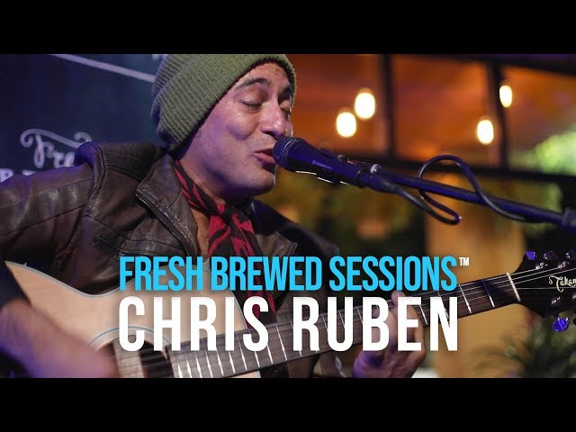 Fresh Brewed Sessions | Chris Ruben | Come Back to Me