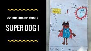 Super Dog 1 (Comic House Comix)