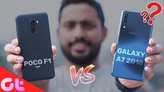 Poco F1 vs Samsung Galaxy A7 Comparison, Camera, Speed, Design, Battery